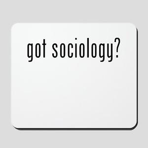 Got Sociology? Mousepad