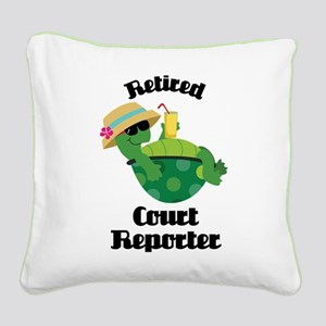 Retired Court Reporter Gift Square Canvas Pillow