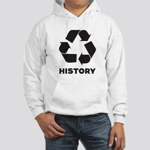 History Recycles Hooded Sweatshirt