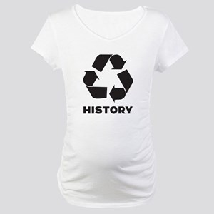 History Recycles Maternity T-Shirt
