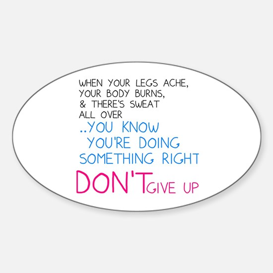 Dont Give Up Sticker (Oval)