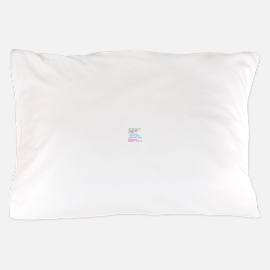 Dont Give Up Pillow Case