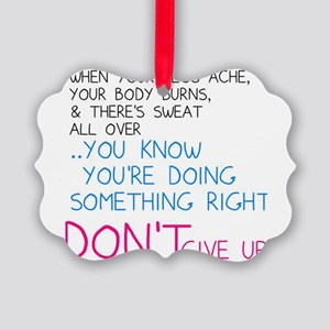Dont Give Up Picture Ornament