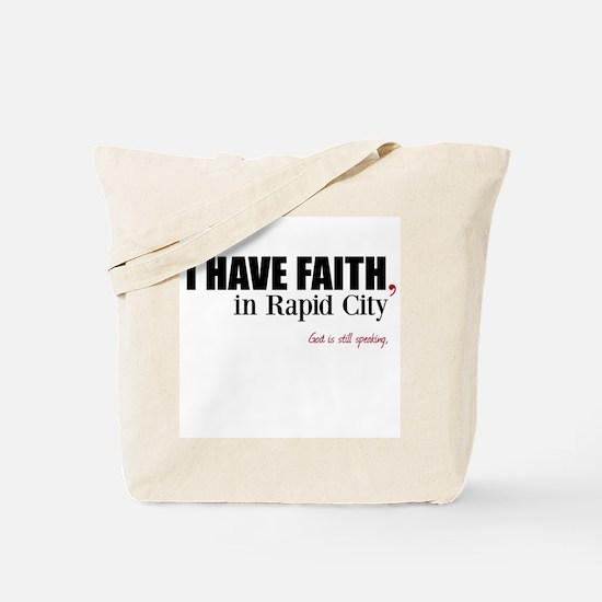 Faith in Rapid City Tote Bag