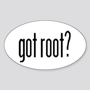 got root? Oval Sticker