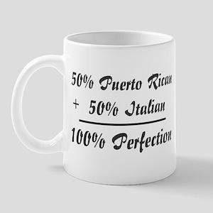 Half Italian, Half Puerto Ric Mug