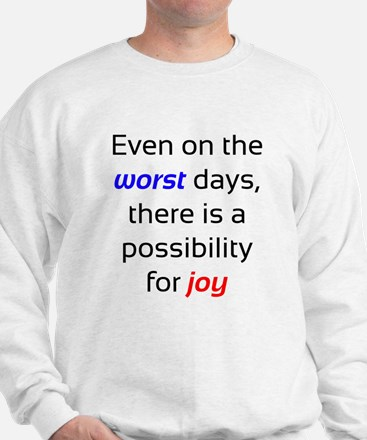 Possibility For Joy Sweatshirt