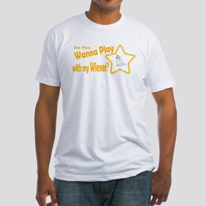 Play w/ my Weiner Fitted T-Shirt