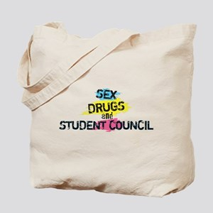 Sex Drugs And Student Council Tote Bag