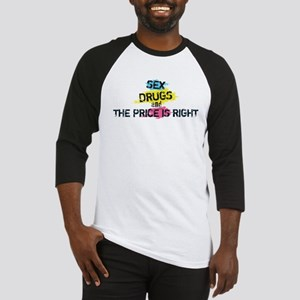 Sex Drugs And The Price Is Right Baseball Jersey