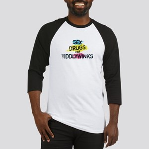 Sex Drugs And Tiddlywinks Baseball Jersey