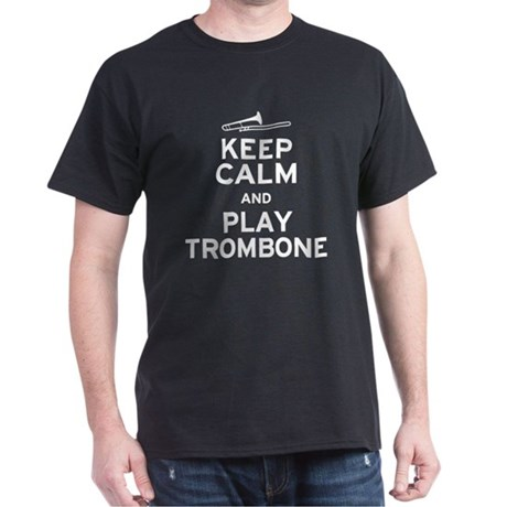Keep Calm Play Trombone Dark T-Shirt