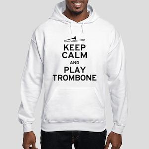 Keep Calm Play Trombone Hooded Sweatshirt