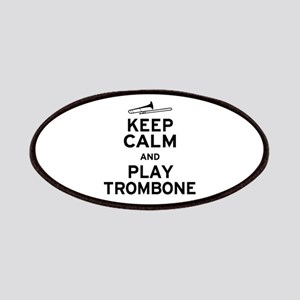 Keep Calm Play Trombone Patches