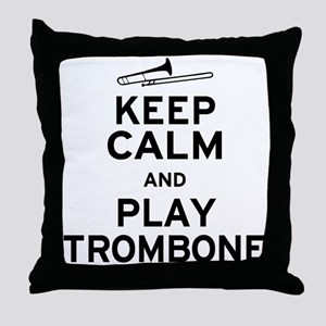 Keep Calm Play Trombone Throw Pillow