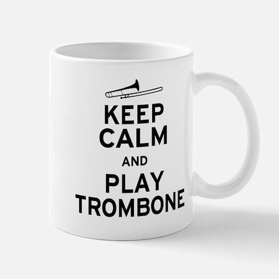 Keep Calm Play Trombone Mug