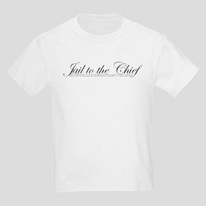 Jail To The Chief Kids T-Shirt