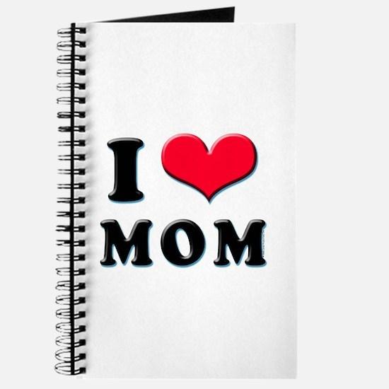 I Love Mom Journal