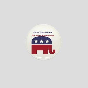 Personalize Die Hard Republican Mini Button