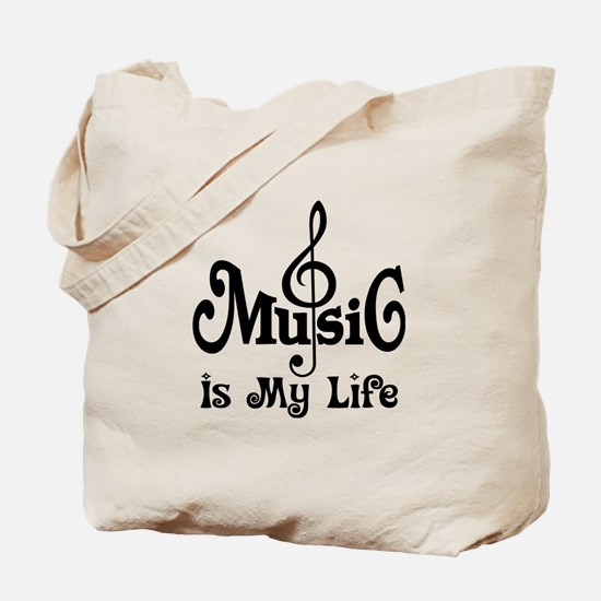 Music Is My Life Quote Tote Bag