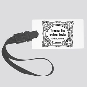 Without Books Large Luggage Tag