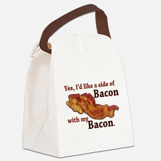 side of bacon Canvas Lunch Bag