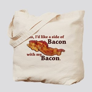 side of bacon Tote Bag