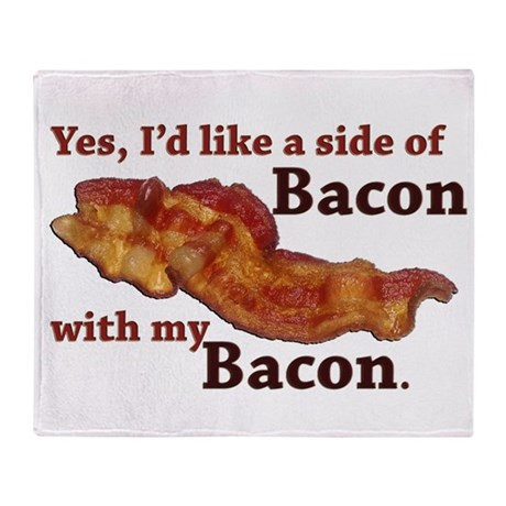 side of bacon Throw Blanket
