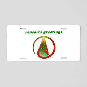 Reasons Greetings Aluminum License Plate