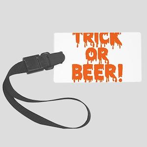 Trick or Beer! Large Luggage Tag