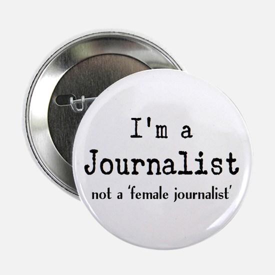 """just journalist 2.25"""" Button"""