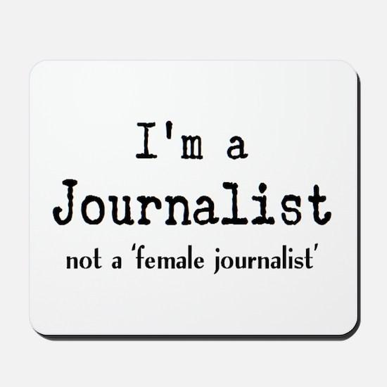 just journalist Mousepad