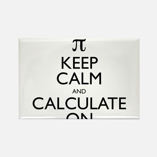Keep Calm and Calculate On Rectangle Magnet