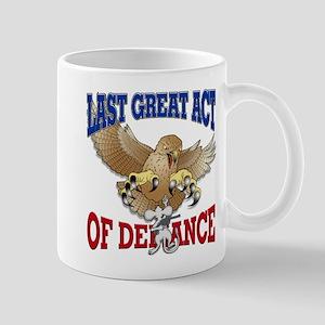 Last Great Act of Defiance v3 Mug