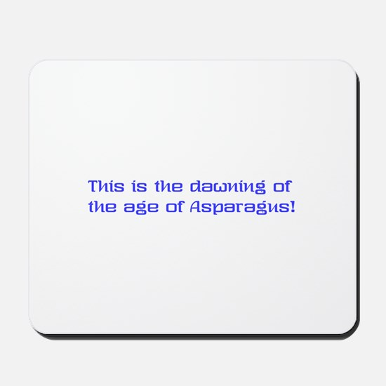 Its the dawning of the age of Mousepad