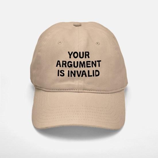 Your Argument Baseball Baseball Cap