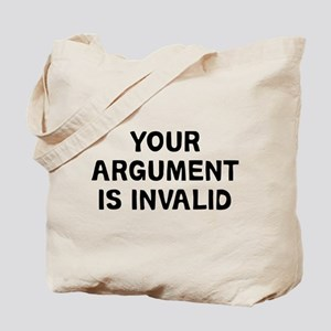 Your Argument Tote Bag