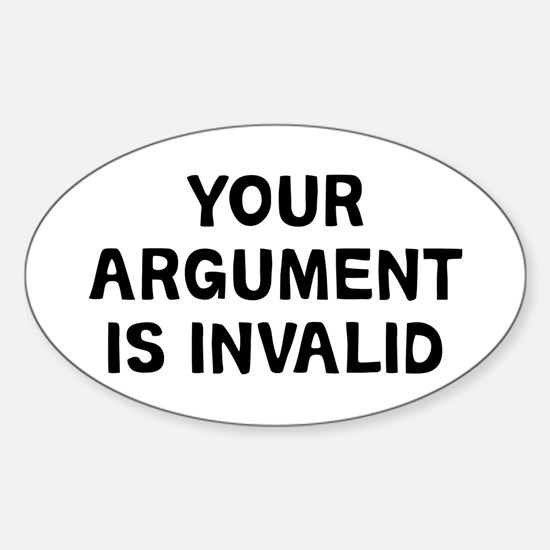 Your Argument Sticker (Oval)