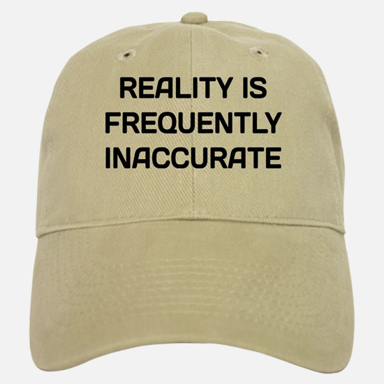 Reality Innacurate Baseball Baseball Cap