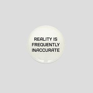 Reality Inaccurate Mini Button