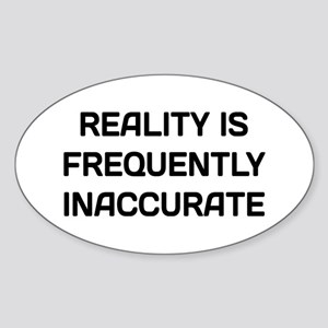 Reality Innacurate Sticker (Oval)