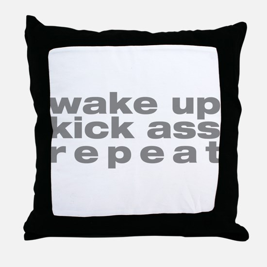 wake up kick ass repeat Throw Pillow