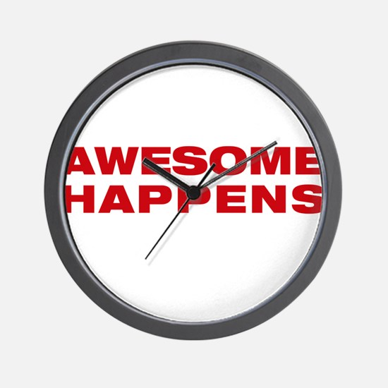 awesome happens Wall Clock