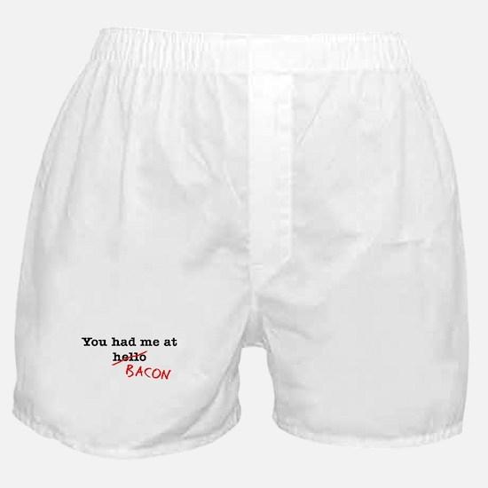 Bacon You Had Me At Boxer Shorts