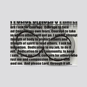 A POLICE OFFICERS PRAYER Rectangle Magnet