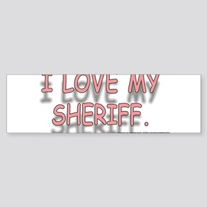 ILOVEMYSHERIFF Sticker (Bumper)