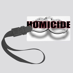 HOMICIDE Large Luggage Tag