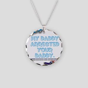 MYDADDYARRESTED Necklace Circle Charm