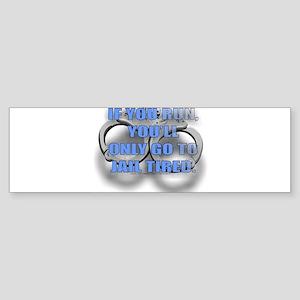 JAIL... Sticker (Bumper)