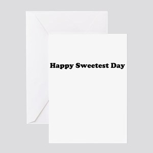 Happy Sweetest Day Greeting Cards